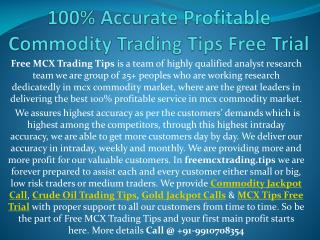 100% Accurate Profitable Commodity Trading Tips Free Trial