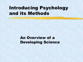 Introducing Psychology and its Methods