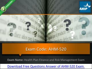 How Can Pass The AHIP AHM-520 Exam?