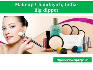 Makeup Chandigarh, current affairs Chandigarh | Big Dipper