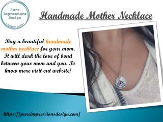 Handmade Mother Necklace
