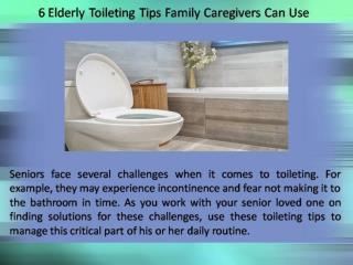 6 Elderly Toileting Tips Family Caregivers Can Use