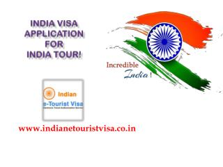 India Visa Application for awesome India Tour!