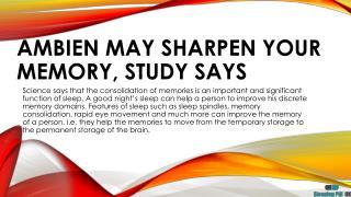 Ambien May Sharpen Your Memory, Study Says- Sleeping Pills UK