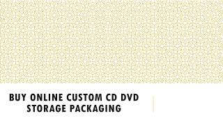 Buy online Custom CD DVD storage Packaging