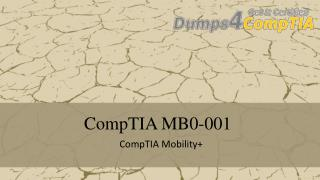 MB0-001 - CompTIA Questions Dumps PDF and Testing Engine