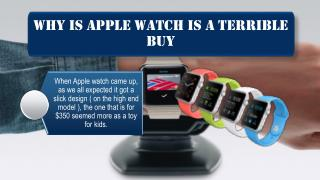 Why is Apple Watch is a Terrible Buy