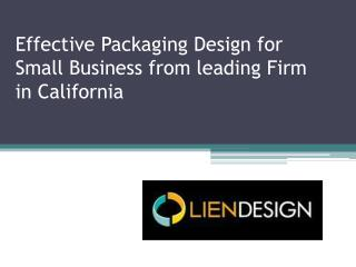 Effective Packaging Design for Small Business from leading Firm in California