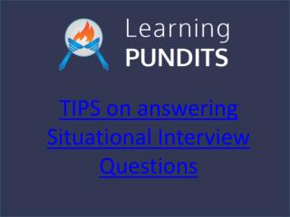 Tips For Cracking Situational Interview Questions