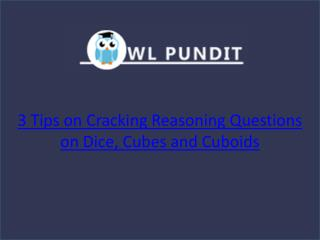 Tips on cracking Reasoning Questions on Dices, Cubes and Cuboids