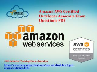 AWS Certified Developer Associate Exam | AWS Questions | Architect Associate braindumps