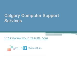 Calgary Computer Support Services - www.youritresults.com