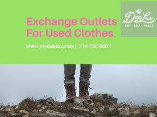 Exchange Outlets For Used Clothes