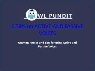 Tips on Active and Passive Voices