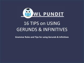 Tips on Gerunds and Infinitives