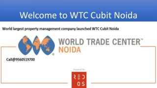 World Trade Center Cubit Noida | WTC Cubit Noida