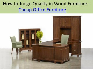 How to Judge Quality in Wood Furniture