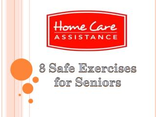 8 Safe Exercises for Seniors