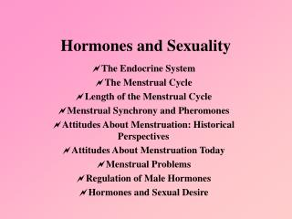 Hormones and Sexuality