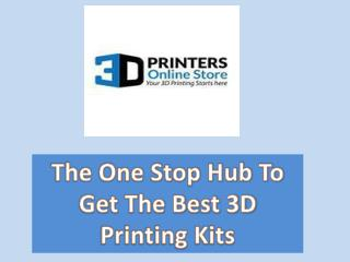 The One Stop Hub To Get The Best 3D Printing Kits
