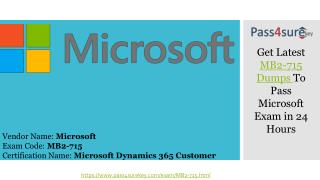 Latest Microsoft MB2-715 Question Answers |  Dynamics 365 customer Exam