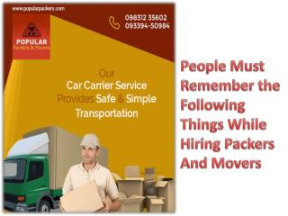 People Must Remember the Following Things While Hiring Packers And Movers