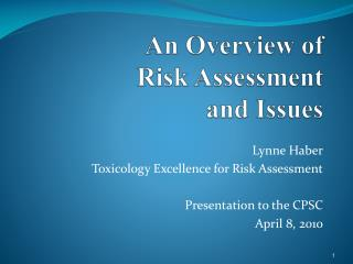 An Overview of Risk Assessment  and Issues