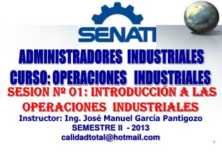 INTRODUCCION A LAS OPERACIONES INDUSTRIALES