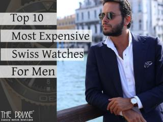 Top 10 Most Expensive Swiss Watches for Men