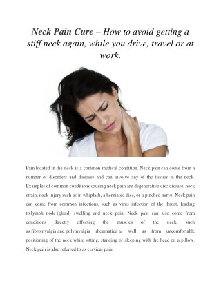 Neck Pain Cure - How to avoid getting a stiff neck, while driving, reading and travel