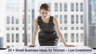 25 Small Business Ideas for Women - Low Investment