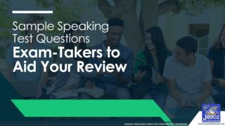IELTS Online Preparation: Sample Speaking Test Questions From Exam-Takers