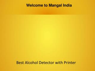 Alcohol Detector with Printer