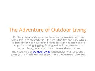 The Adventure of Outdoor Living