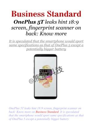 OnePlus 5T leaks hint 18:9 screen, fingerprint scanner on back: Know more