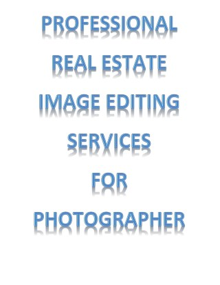 3X Detailed Image Editing Services for Real Estate Photographers
