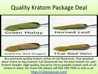 Quality Kratom Package Deal