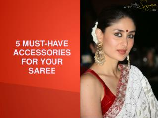 Accessories For Your Saree