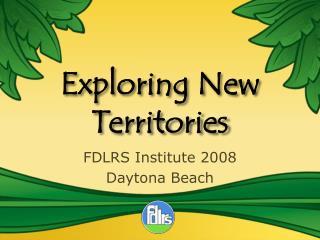 Exploring New Territories
