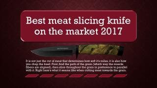 Best meat slicing knife on the market 2017