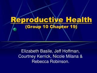 Reproductive Health (Group 10 Chapter 19)