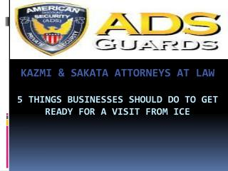 5 Things Businesses Should Do to Get Ready for a Visit from ICE