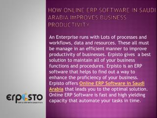 How Online ERP software in Saudi Arabia improves business productivity?