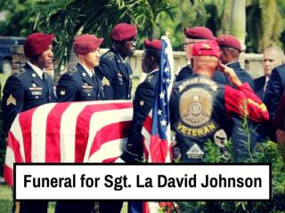 Funeral for Sgt. La David Johnson