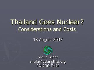 Thailand Goes Nuclear?  Considerations and Costs