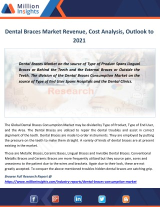 Dental Braces Industry Revenue Analysis, Growth rate, Margin, Key player to 2021