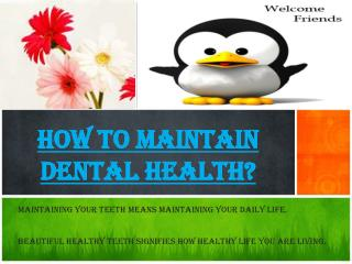 How to Take Care of Our Oral Dental Health?