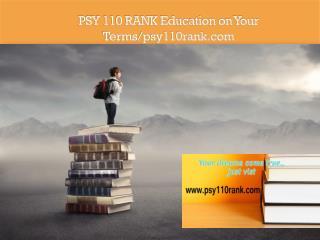 PSY 110 RANK Education on Your Terms/psy110rank.com