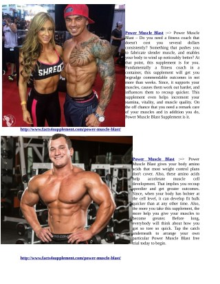 http://www.facts4supplement.com/power-muscle-blast