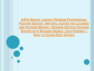 AAYU Brand Longest Premium Professional Feather Duster | Natural Duster for Cleaning and Feather Moping | Genuine Ostric